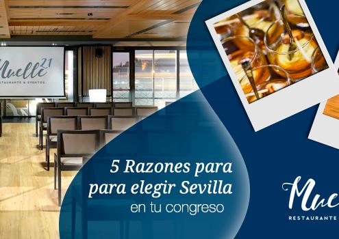 Razones para elegir Sevilla para un congreso